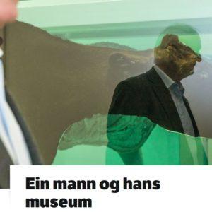 Ein Mann Og Hans Museum
