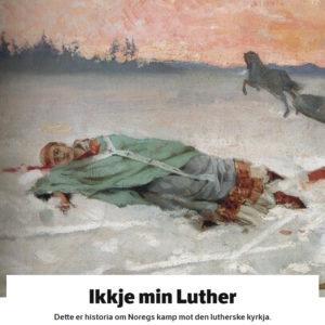 Ikkje Min Luther