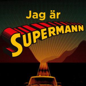 Jag Ar Supermann Kvadrat