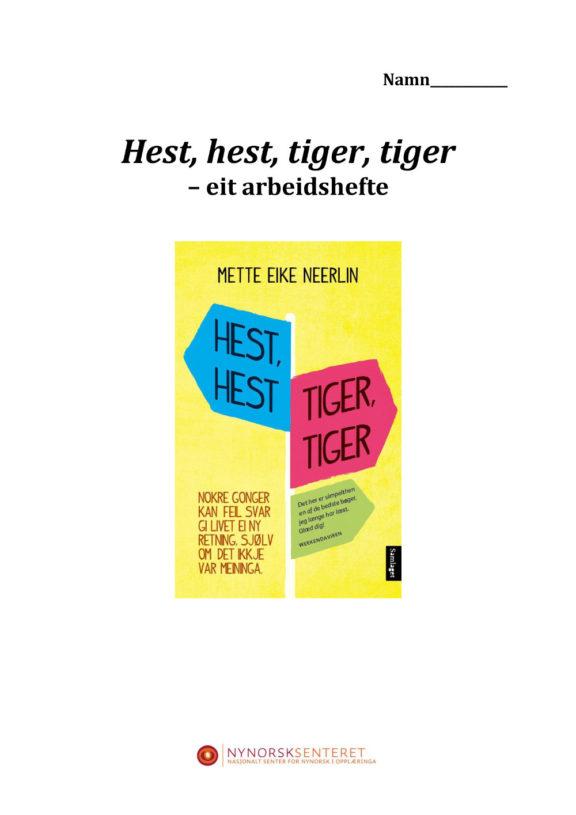 Hest hest tiger tiger 1